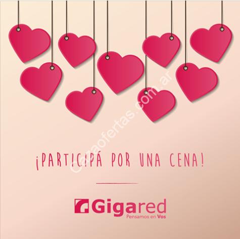 Sorteo Gigared Día De Los Enamorados Ganá Una De Las Cenas Para 2